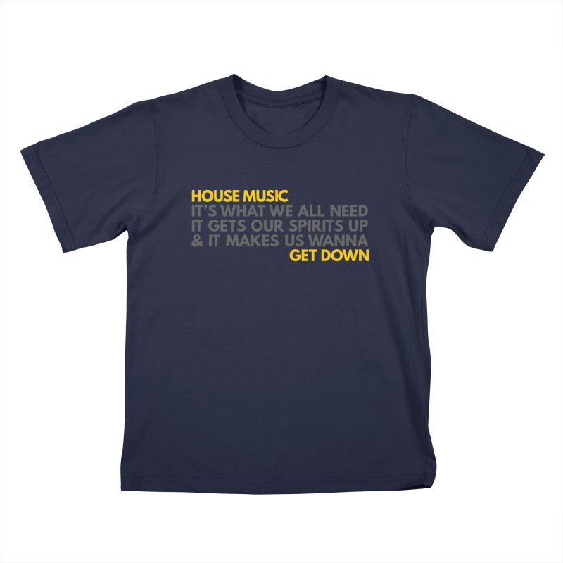House Music Lyric Horizontal Kids T-Shirt by Tru Musica Merchandise