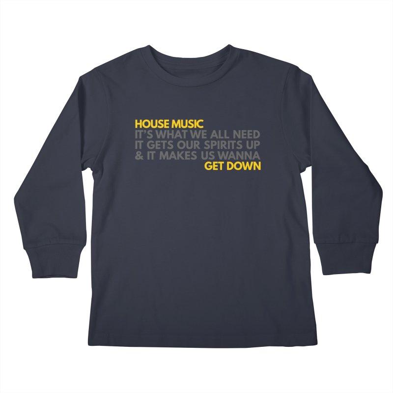 House Music Lyric Horizontal Kids Longsleeve T-Shirt by Tru Musica Merchandise