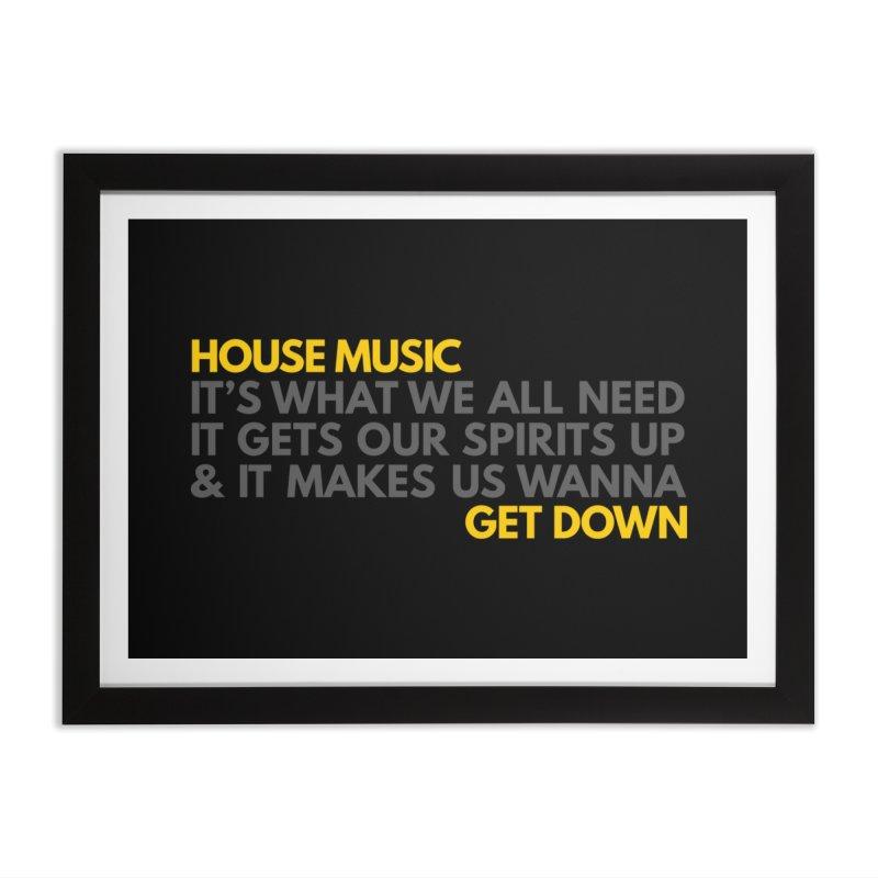 House Music Lyric Horizontal Home Framed Fine Art Print by Tru Musica Merchandise