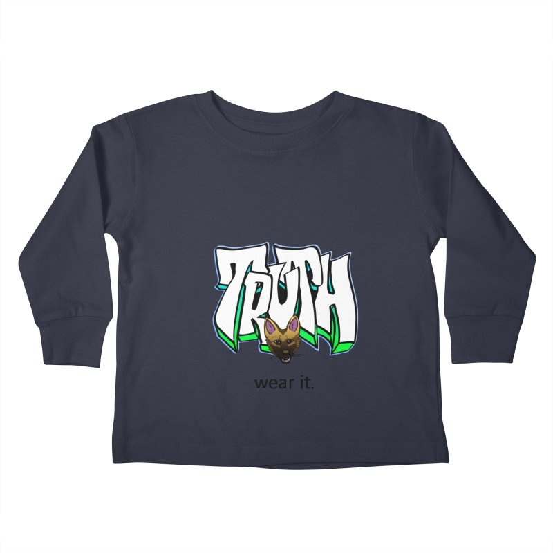 Truth and pup Kids Toddler Longsleeve T-Shirt by truthpup's Artist Shop