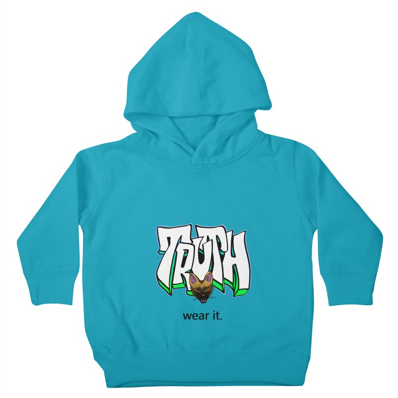 Truth and pup Kids Toddler Pullover Hoody by truthpup's Artist Shop