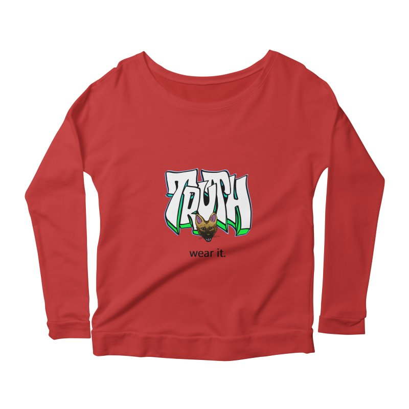 Truth and pup Women's Longsleeve Scoopneck  by truthpup's Artist Shop