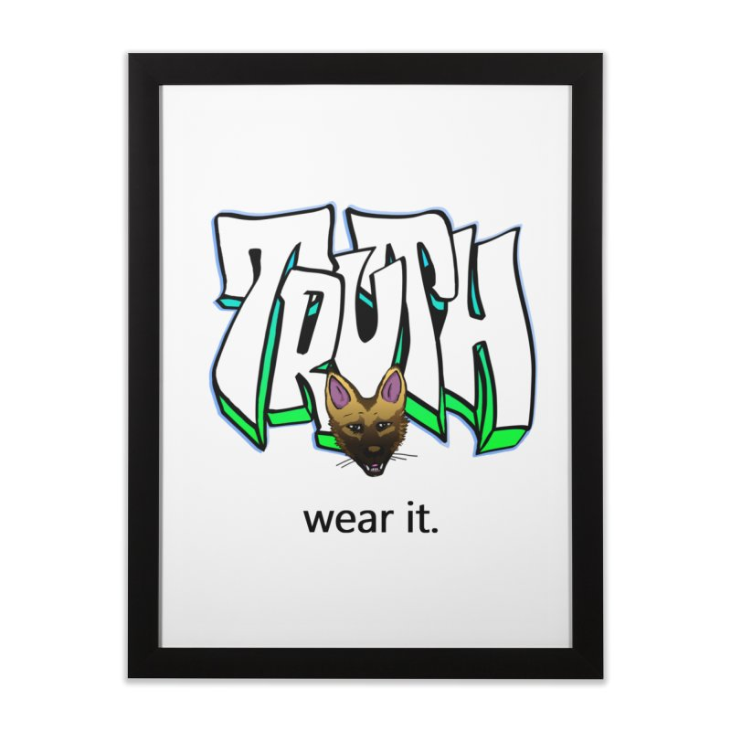 Truth and pup Home Framed Fine Art Print by truthpup's Artist Shop