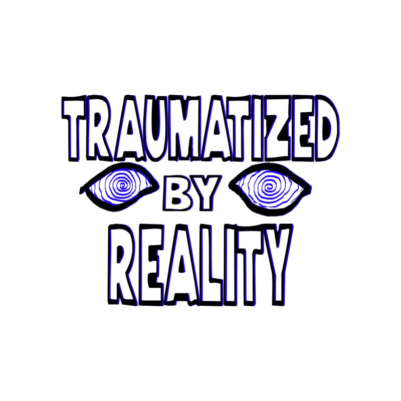 Traumatized by Reality Home Rug by truthpup's Artist Shop