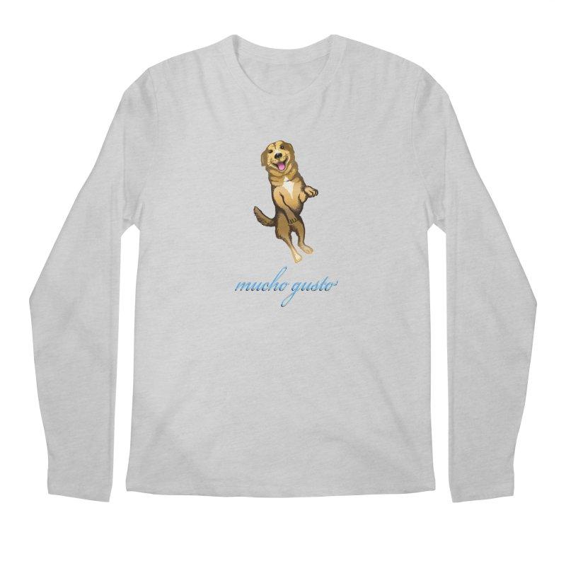 Mucho Gusto Men's Longsleeve T-Shirt by truthpup's Artist Shop