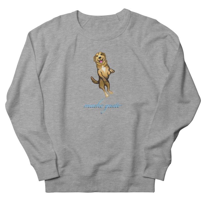 Mucho Gusto Men's Sweatshirt by truthpup's Artist Shop