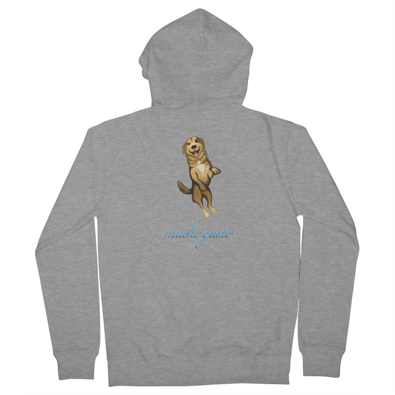 Mucho Gusto Women's French Terry Zip-Up Hoody by truthpup's Artist Shop