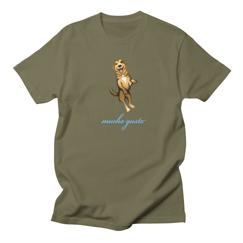 Mucho Gusto Men's T-Shirt by truthpup's Artist Shop