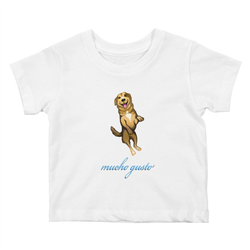 Mucho Gusto Kids Baby T-Shirt by truthpup's Artist Shop