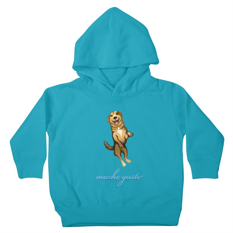 Mucho Gusto Kids Toddler Pullover Hoody by truthpup's Artist Shop
