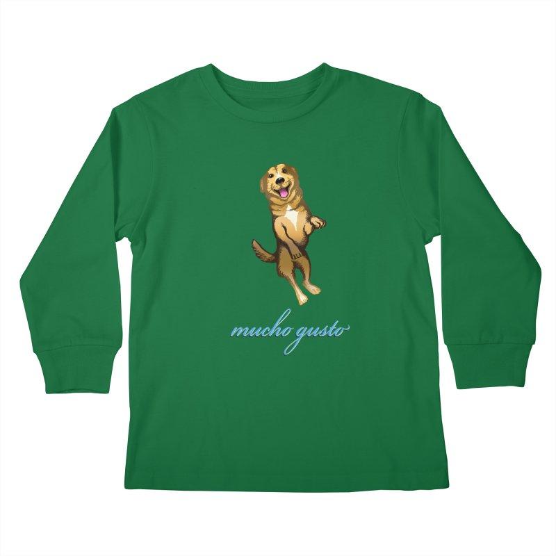 Mucho Gusto Kids Longsleeve T-Shirt by truthpup's Artist Shop