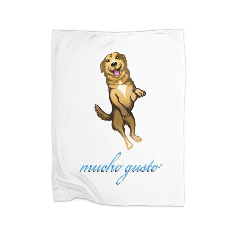 Mucho Gusto Home Fleece Blanket Blanket by truthpup's Artist Shop