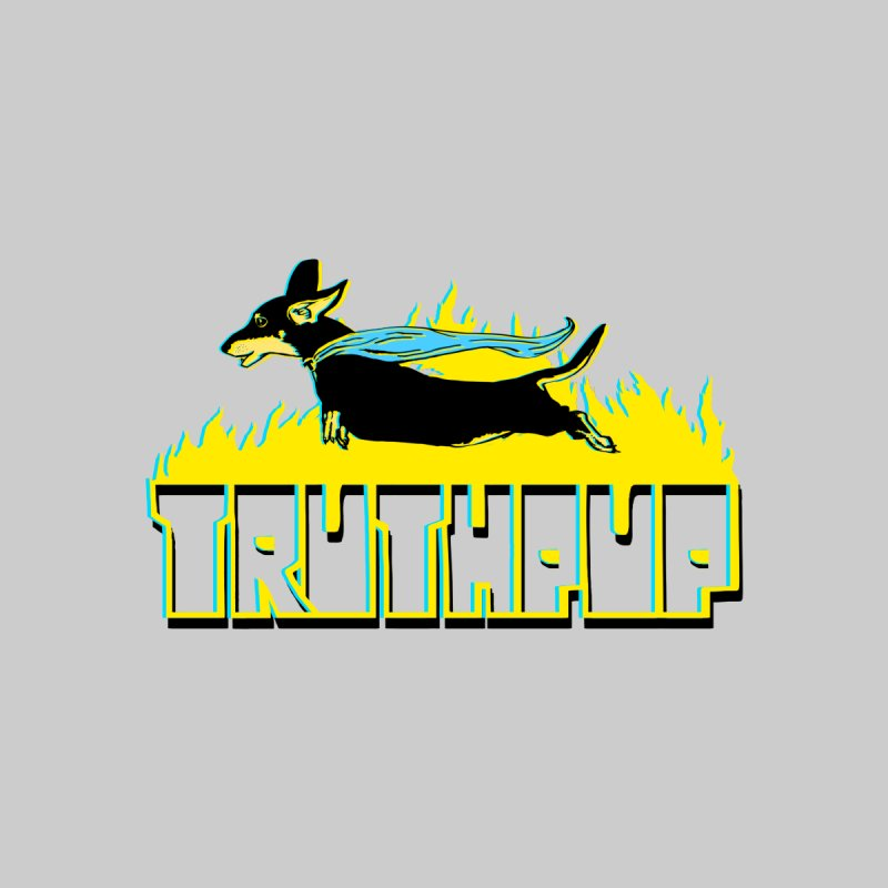 Truthpup by truthpup's Artist Shop