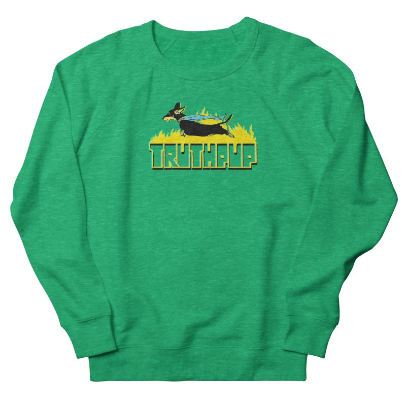 Truthpup Women's French Terry Sweatshirt by truthpup's Artist Shop