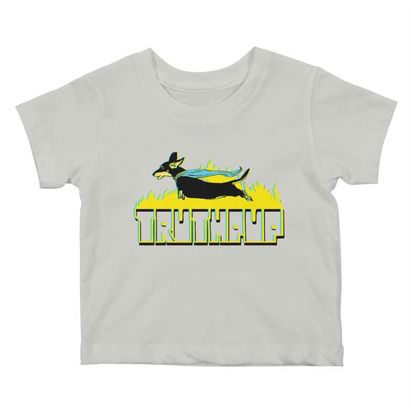 Truthpup Kids Baby T-Shirt by truthpup's Artist Shop