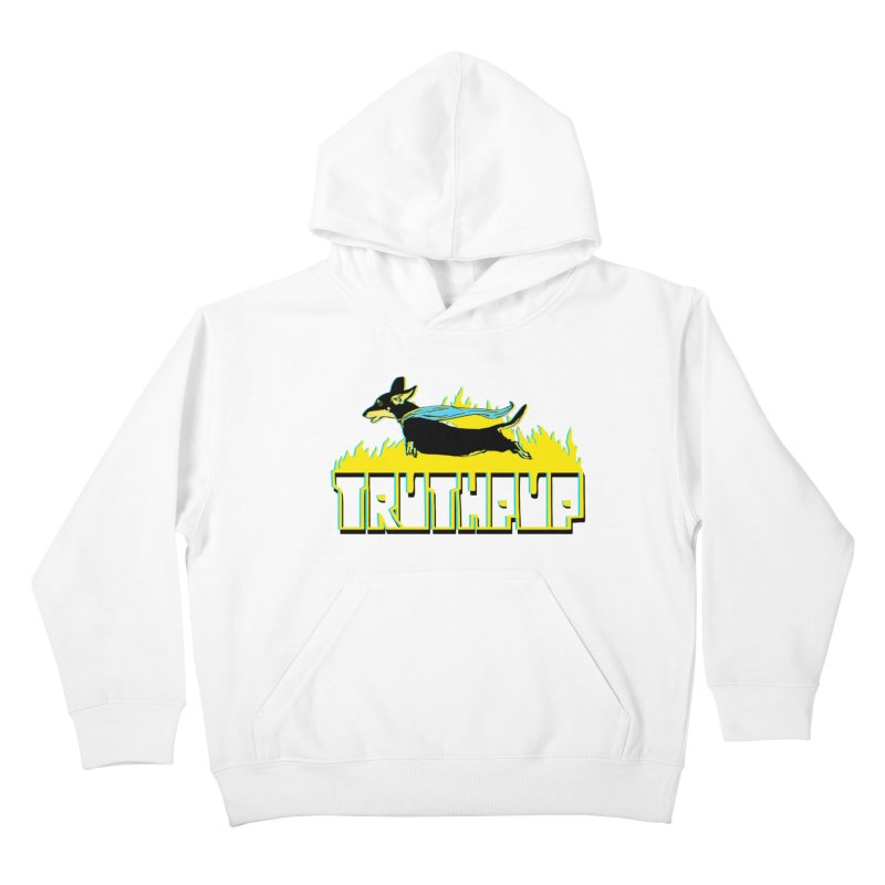 Truthpup Kids Pullover Hoody by truthpup's Artist Shop