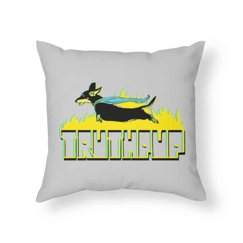 Truthpup Home Throw Pillow by truthpup's Artist Shop