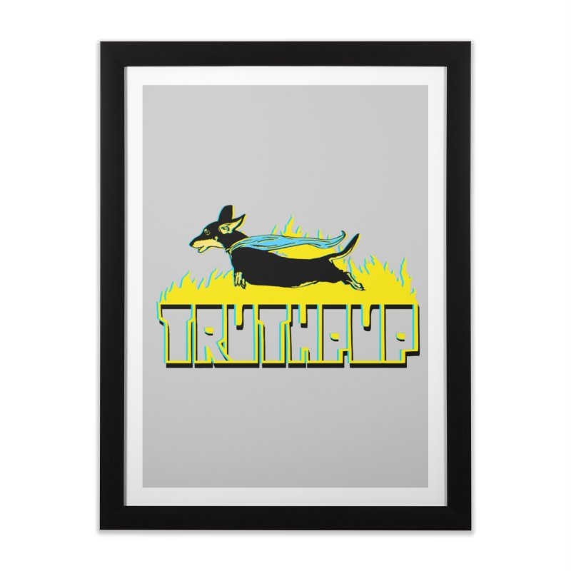 Truthpup Home Framed Fine Art Print by truthpup's Artist Shop