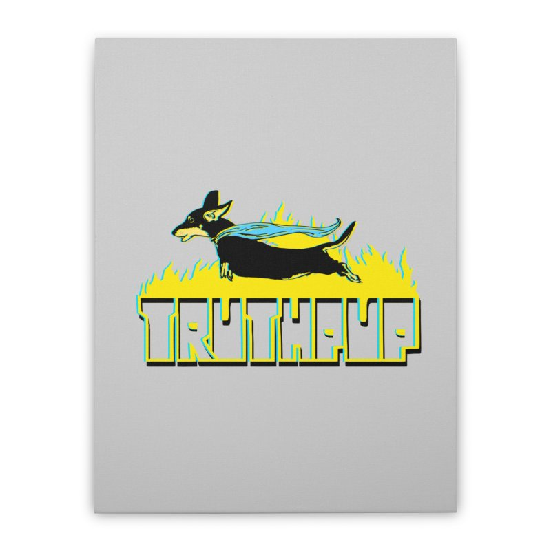 Truthpup Home Stretched Canvas by truthpup's Artist Shop