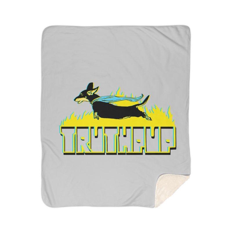 Truthpup Home Sherpa Blanket Blanket by truthpup's Artist Shop