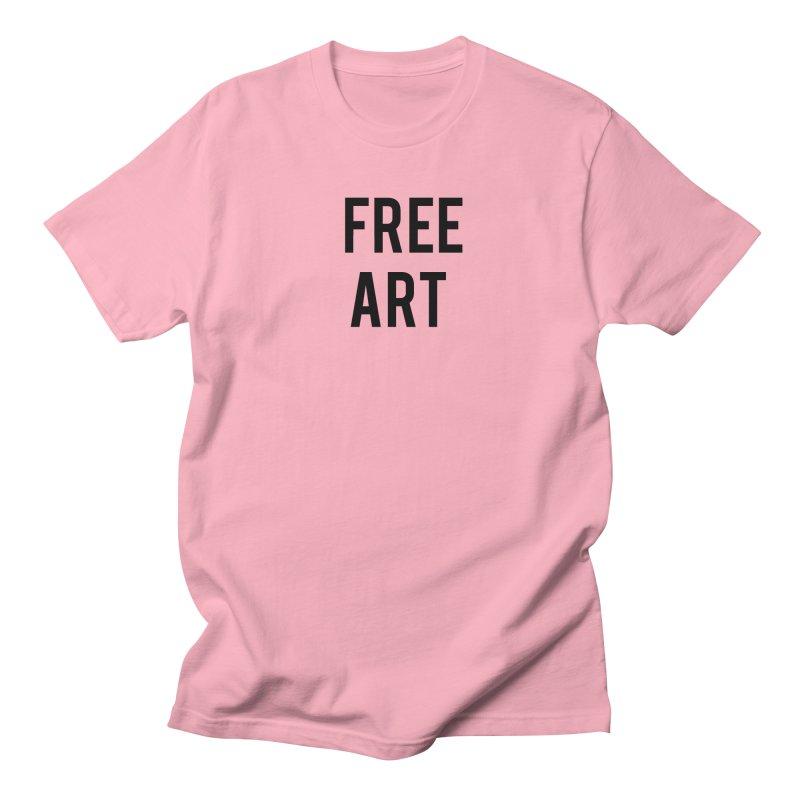 free art Women's Regular Unisex T-Shirt by truthpup's Artist Shop