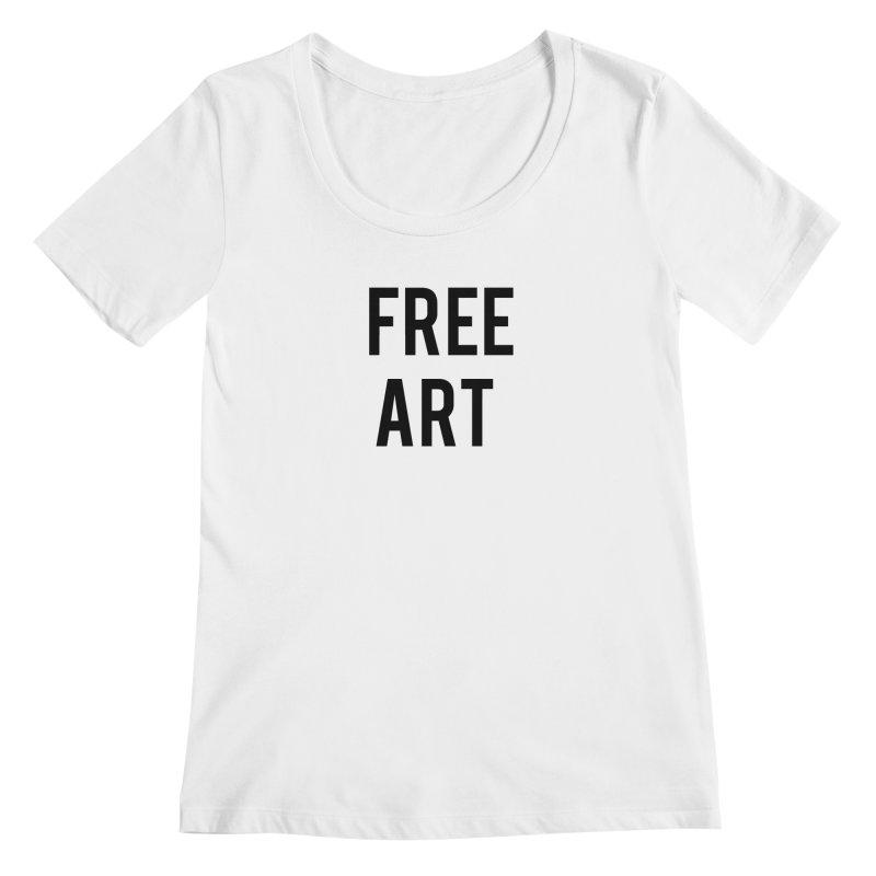 free art Women's Regular Scoop Neck by truthpup's Artist Shop