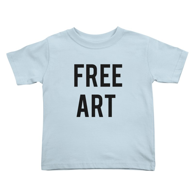free art Kids Toddler T-Shirt by truthpup's Artist Shop