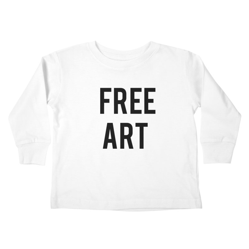 free art Kids Toddler Longsleeve T-Shirt by truthpup's Artist Shop