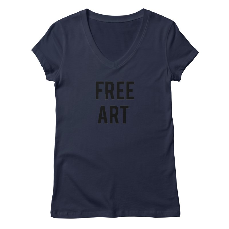 free art Women's Regular V-Neck by truthpup's Artist Shop