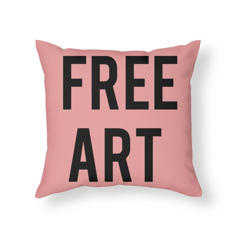 free art Home Throw Pillow by truthpup's Artist Shop