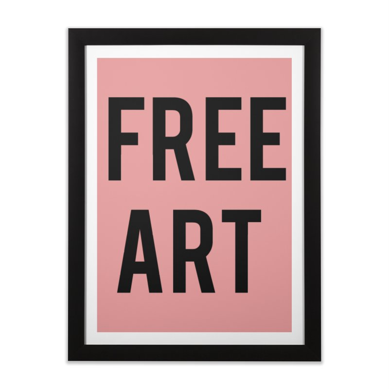 free art Home Framed Fine Art Print by truthpup's Artist Shop