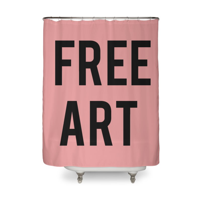 free art Home Shower Curtain by truthpup's Artist Shop