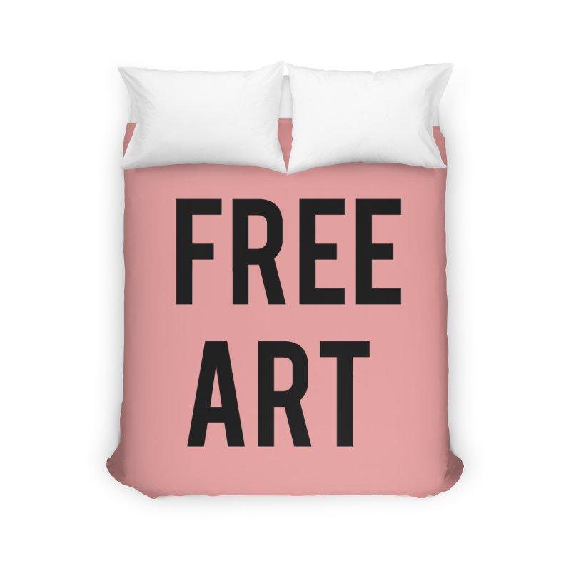 free art Home Duvet by truthpup's Artist Shop