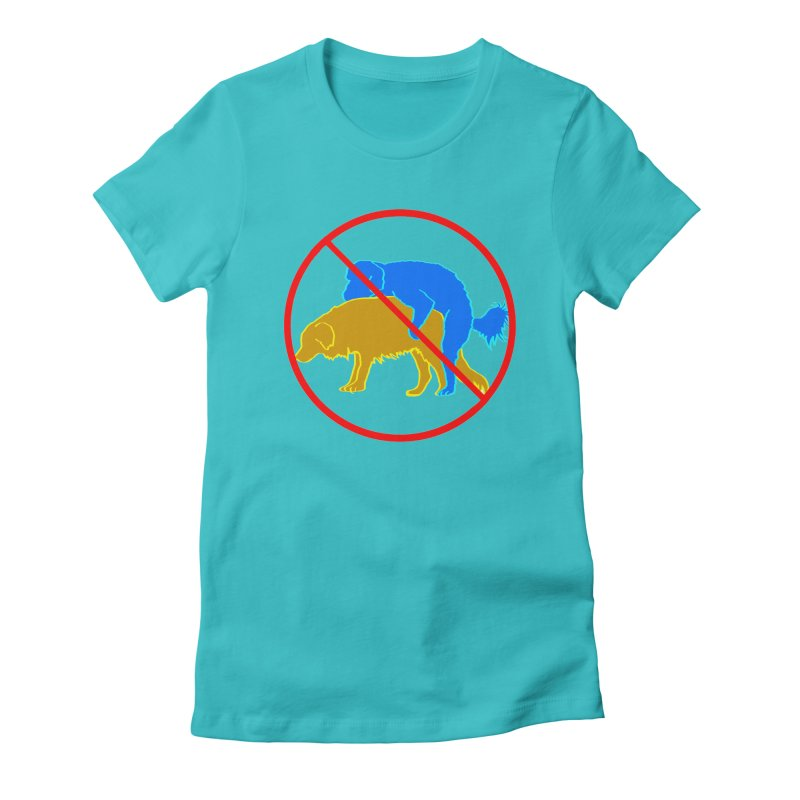 No Hump Zone Women's Fitted T-Shirt by truthpup's Artist Shop