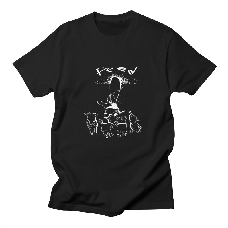 FEED Men's T-Shirt by truthpup's Artist Shop