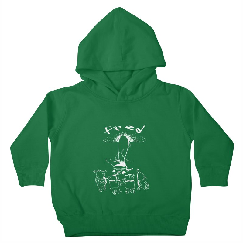 FEED Kids Toddler Pullover Hoody by truthpup's Artist Shop
