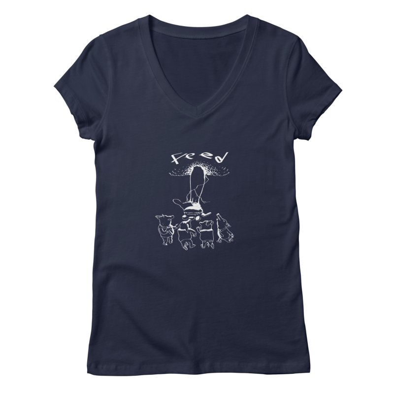 FEED Women's V-Neck by truthpup's Artist Shop
