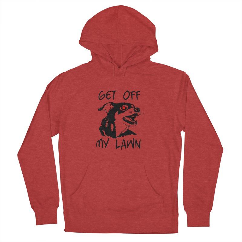 Get Off My Lawn! Men's French Terry Pullover Hoody by truthpup's Artist Shop