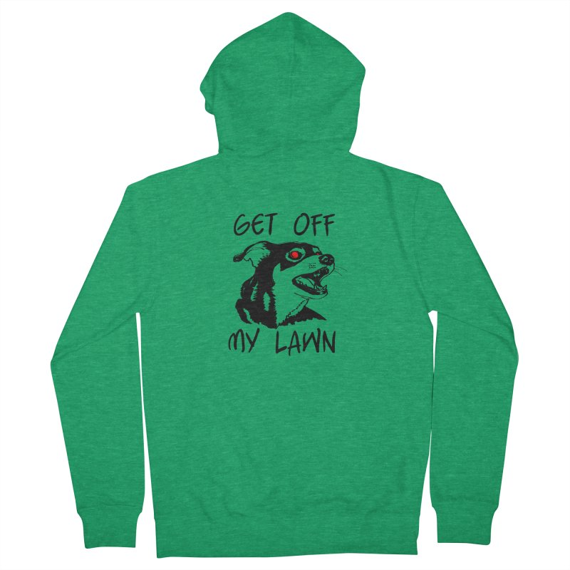 Get Off My Lawn! Women's French Terry Zip-Up Hoody by truthpup's Artist Shop