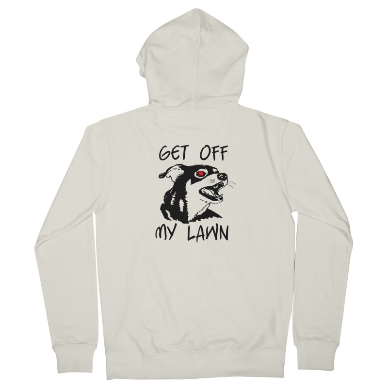 Get Off My Lawn! Women's Zip-Up Hoody by truthpup's Artist Shop