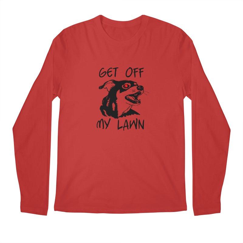 Get Off My Lawn! Men's Regular Longsleeve T-Shirt by truthpup's Artist Shop