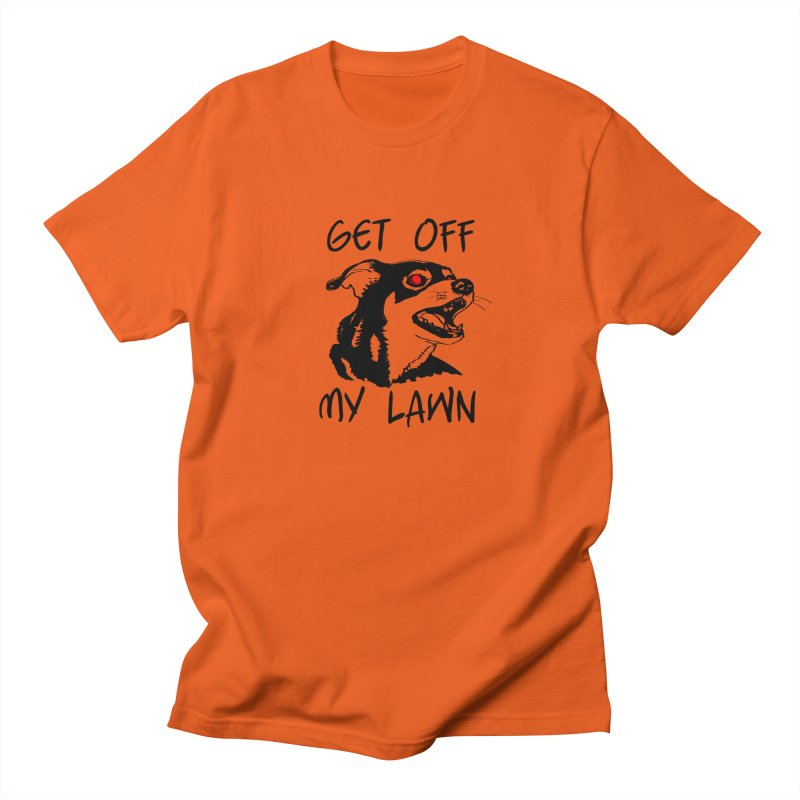 Get Off My Lawn! Men's Regular T-Shirt by truthpup's Artist Shop