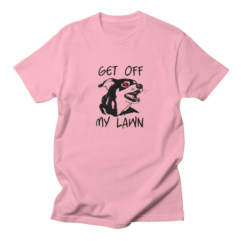 Get Off My Lawn! Men's T-Shirt by truthpup's Artist Shop