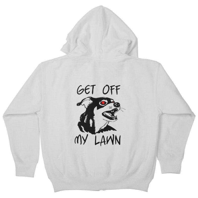 Get Off My Lawn! Kids Zip-Up Hoody by truthpup's Artist Shop