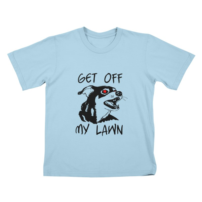 Get Off My Lawn! Kids T-Shirt by truthpup's Artist Shop