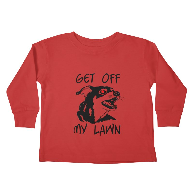 Get Off My Lawn! Kids Toddler Longsleeve T-Shirt by truthpup's Artist Shop