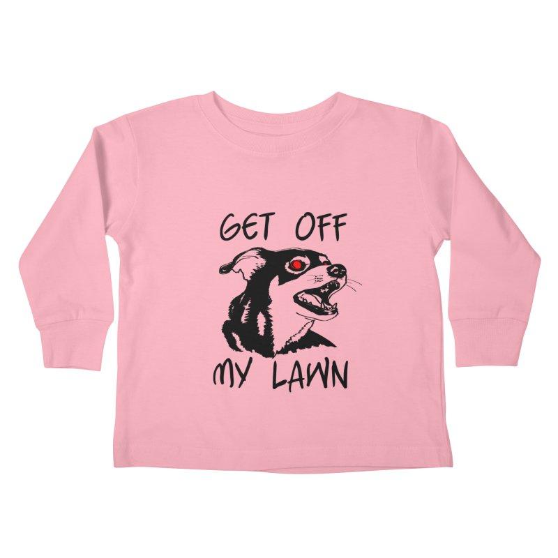 Get Off My Lawn! Kids Toddler Longsleeve T-Shirt by truthpup's Artist Shop