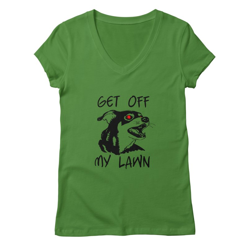 Get Off My Lawn! Women's Regular V-Neck by truthpup's Artist Shop