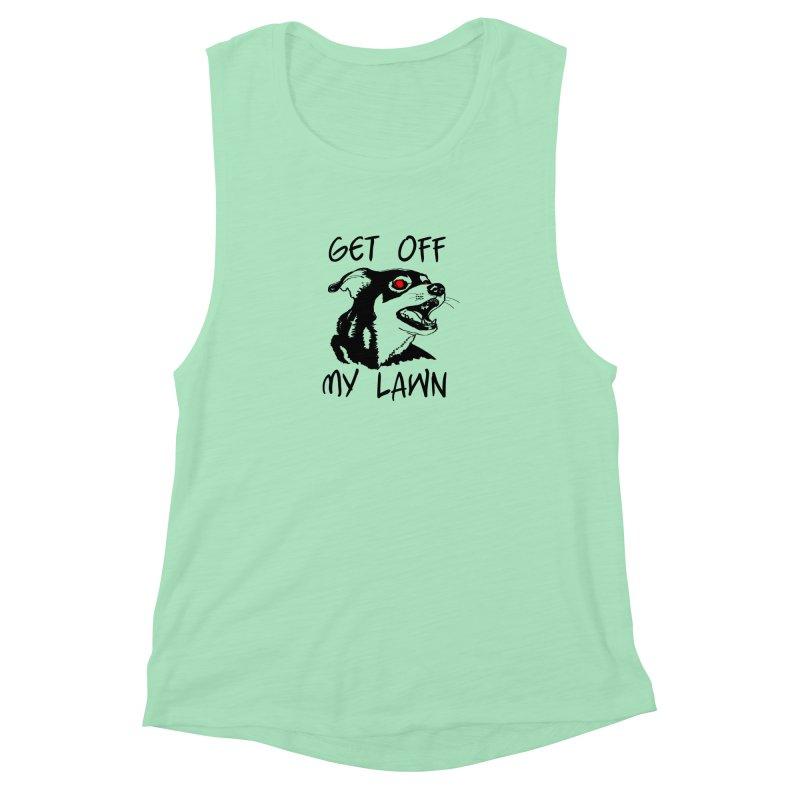 Get Off My Lawn! Women's Muscle Tank by truthpup's Artist Shop