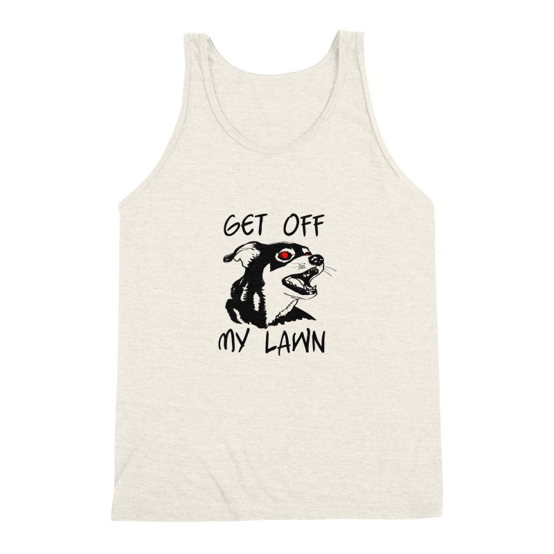 Get Off My Lawn! Men's Triblend Tank by truthpup's Artist Shop